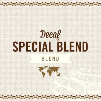 Decaf Special Blend