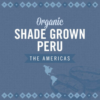 Organic Shade Grown Peru