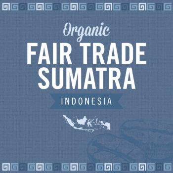 Fair Trade Organic Sumatra