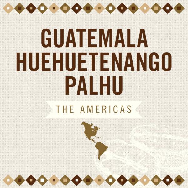 Guatemala Huehuetenango Palhu